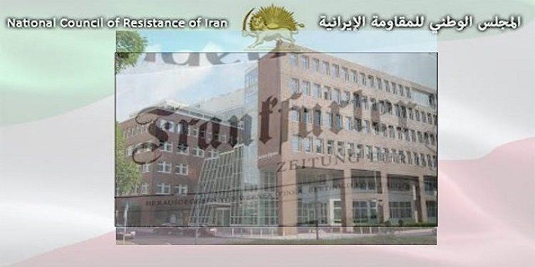 محكمة ألمانية تصدر حكمًا على صحيفة فرانكفورتر ألغماينه لنشرها افتراءات ضد مجاهدي خلق